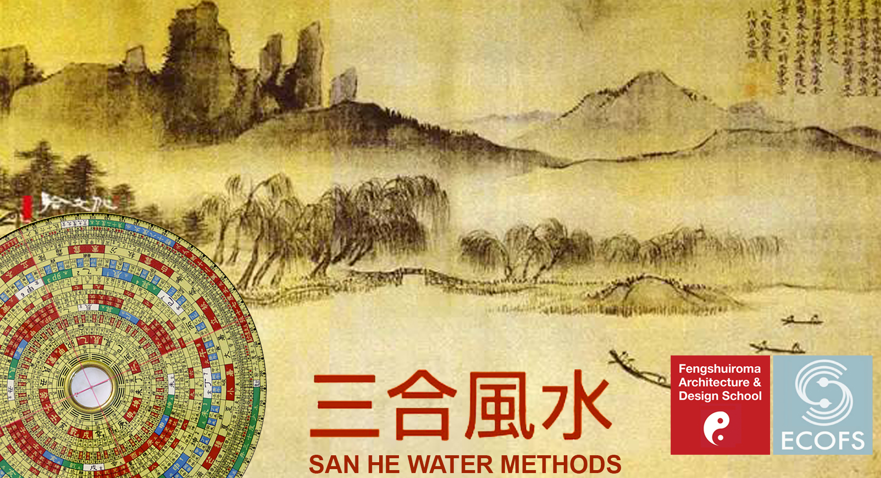 INTERNATIONAL WORKSHOP - SAN HE WATER METHODS @ Feng Shui Roma School